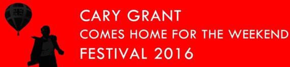 Cary Grant Comes Home for the Weekend - Festival 2016