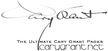 The Ultimate Cary Grant Page - www.carygrant.net