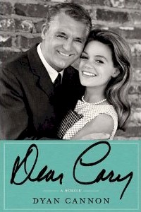"Pre-order ""Dear Cary"" by Dyan Cannon"
