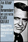 An Affair to Remember - My Life with Cary Grant