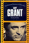 Cary Grant: A Pyramid Illustrated History of the Movies